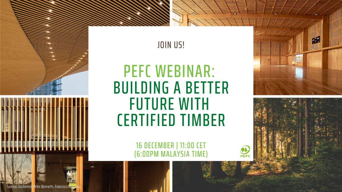 PEFC Webinar: Building a better future with certified timber